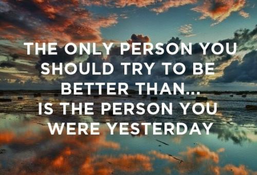 Każdego dnia bądź lepszym człowiekiem
