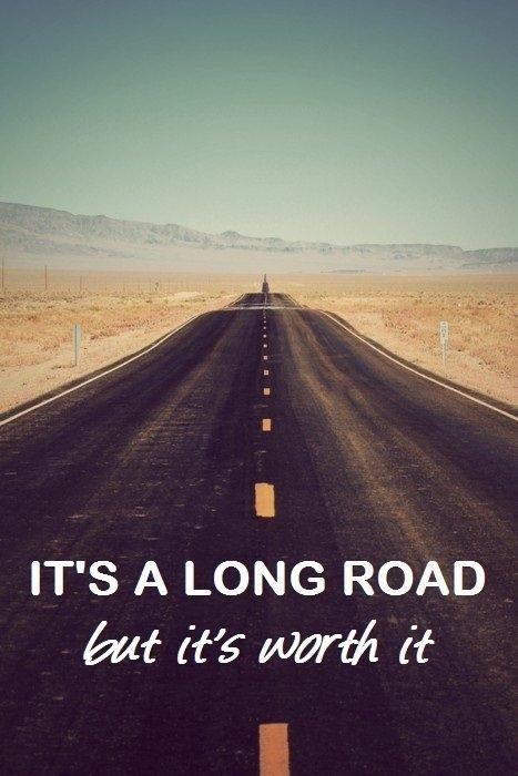 Droga jest długa ale warto ją przejść