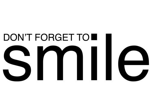 Nie zapomnij o uśmiechu :)