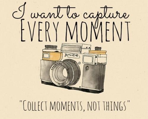 Zbieraj momenty nie rzeczy