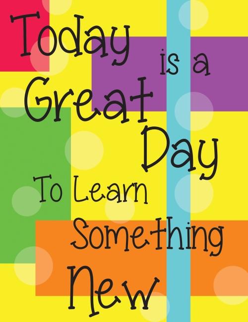 Każdego dnia uczmy się czegoś nowego